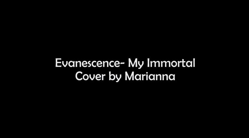 Cover verzia od Marianny – Evanescence My Immortal
