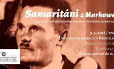 Výstava Samaritáni z Markowej potrvá do 16. júna!